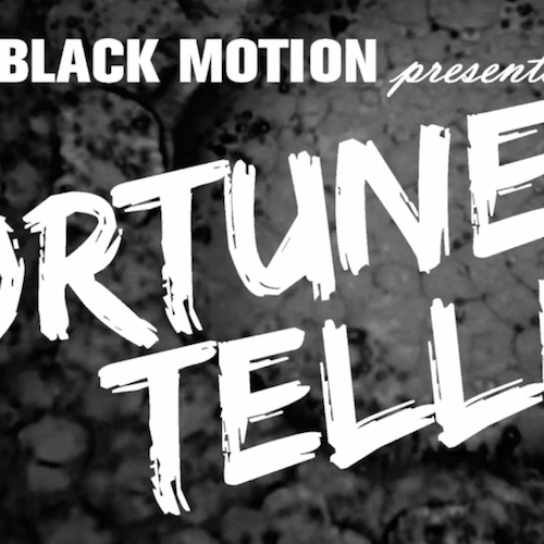 8. Black Motion - Fortune Teller
